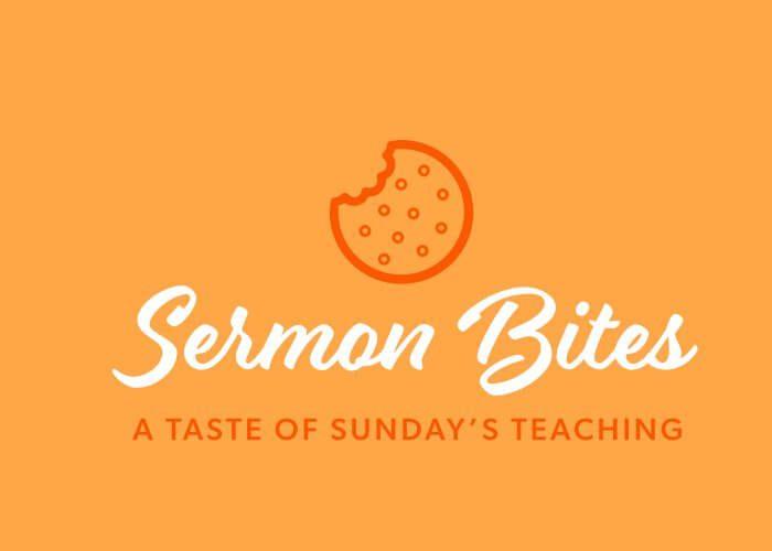 Sermon Bites