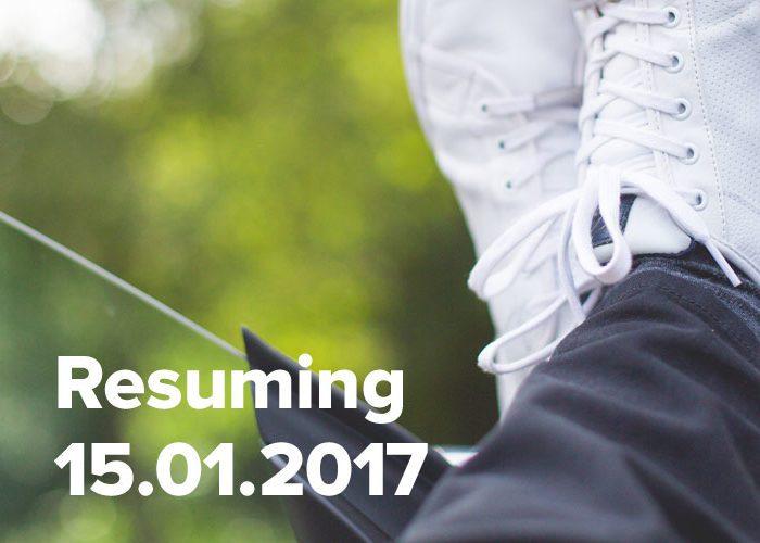 Resuming 15th January 2017