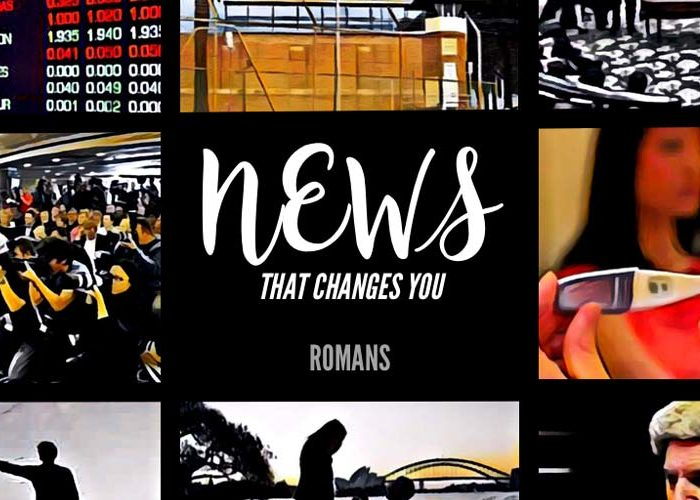 Romans: News That Changes You