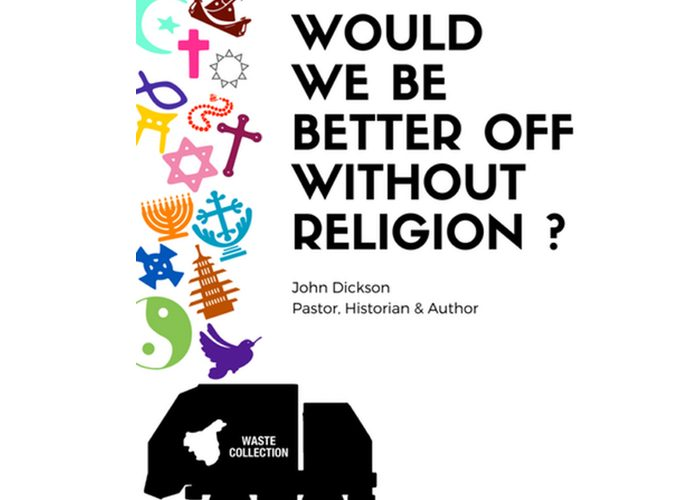 Would we be better off without religion ?